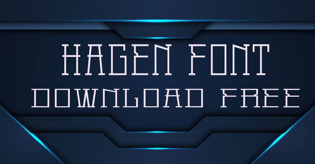 Hagen Font
